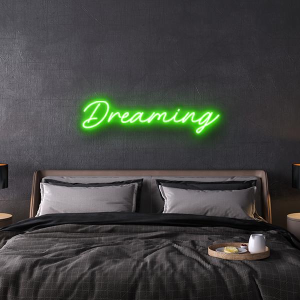 dreaming custom neon sign