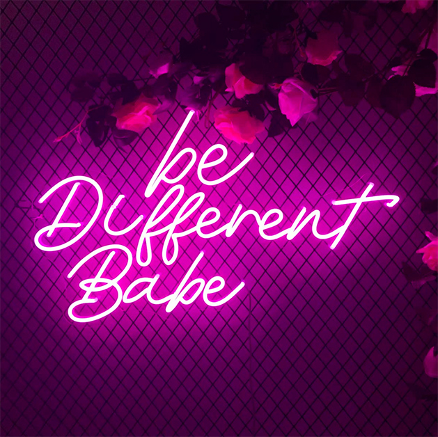 be different babe LED neon sign
