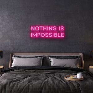 nothing is impossible neon sign